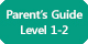 Parent's Guide Level 1-2