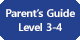Parent's Guide Level 3-4